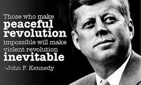 Kennedy Quote - Revolution