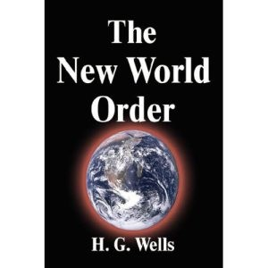 the_new_world_order_-_by_h-_g-_wells